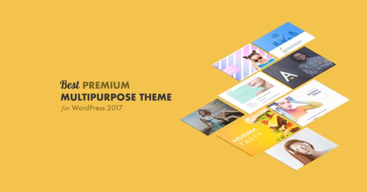 5 Best Premium Multipurpose Theme for WordPress 2017