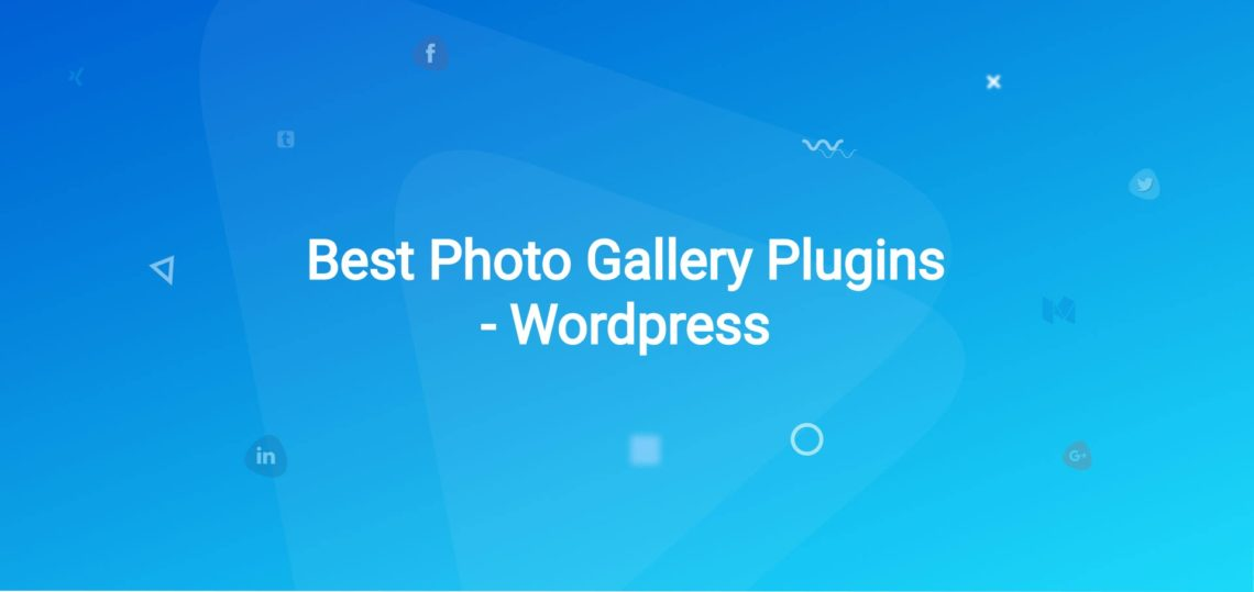5 Best Photo Gallery Plugins – WordPress [2019]