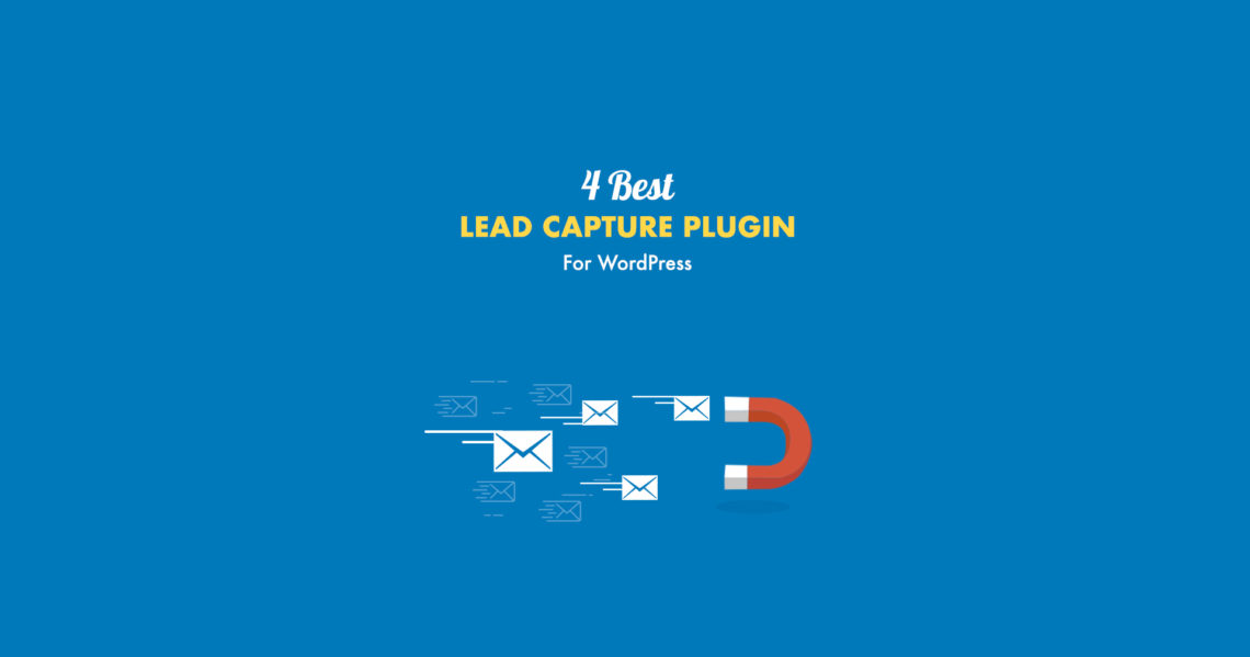 Best 4 Lead Capture Plugin for WordPress in 2017