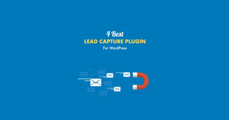 Best 4 Lead Capture Plugin for WordPress in 2017
