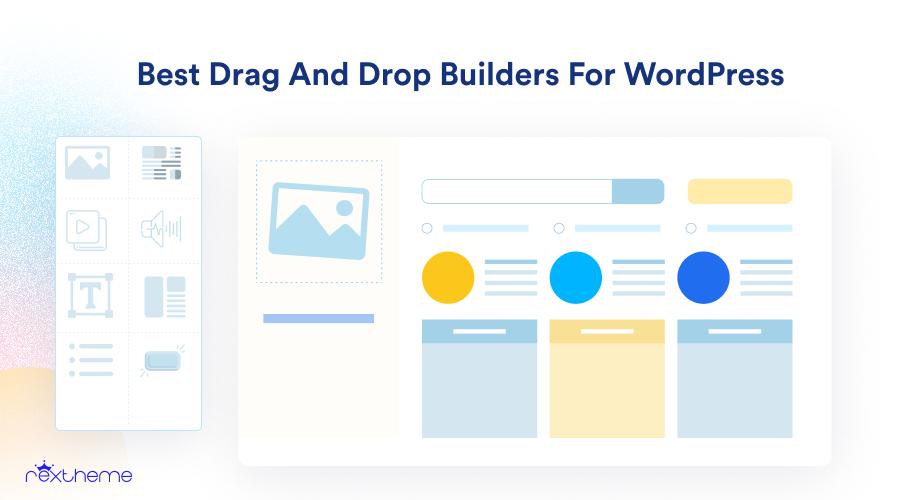 5+ Best Drag And Drop Builders For WordPress