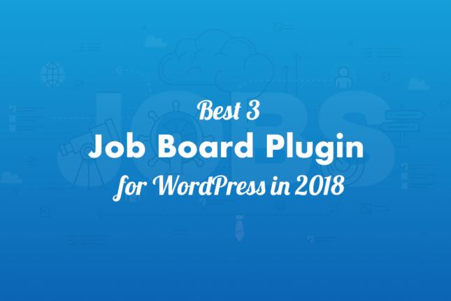 3 Best Job Board Plugins – WordPress (2019)