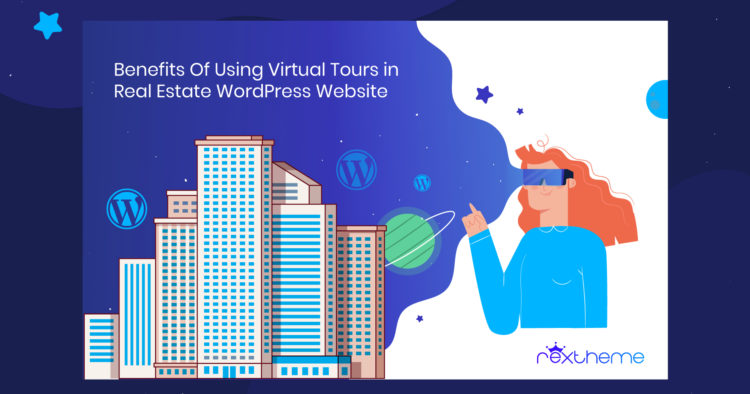 5 Benefits Of Using Virtual Tour In Real Estate WordPress Website