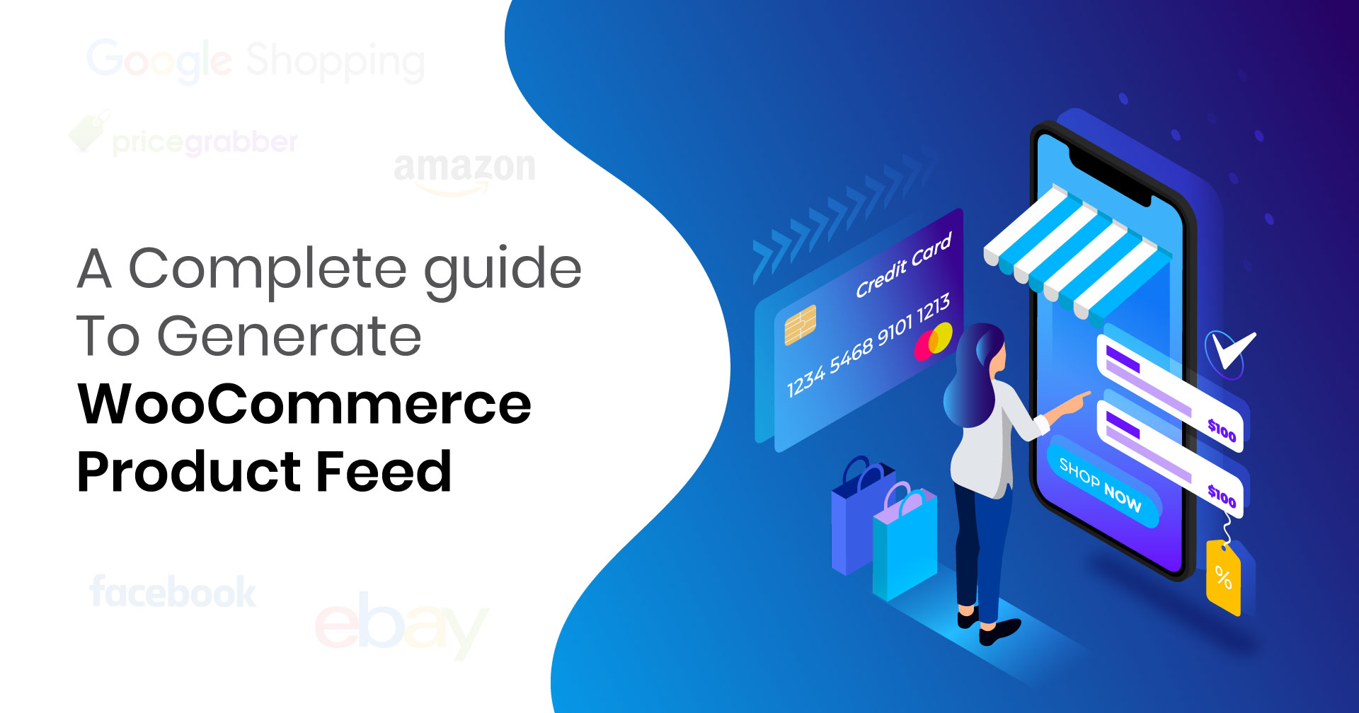 A Complete Guide To Generate WooCommerce Product Feed [2019]