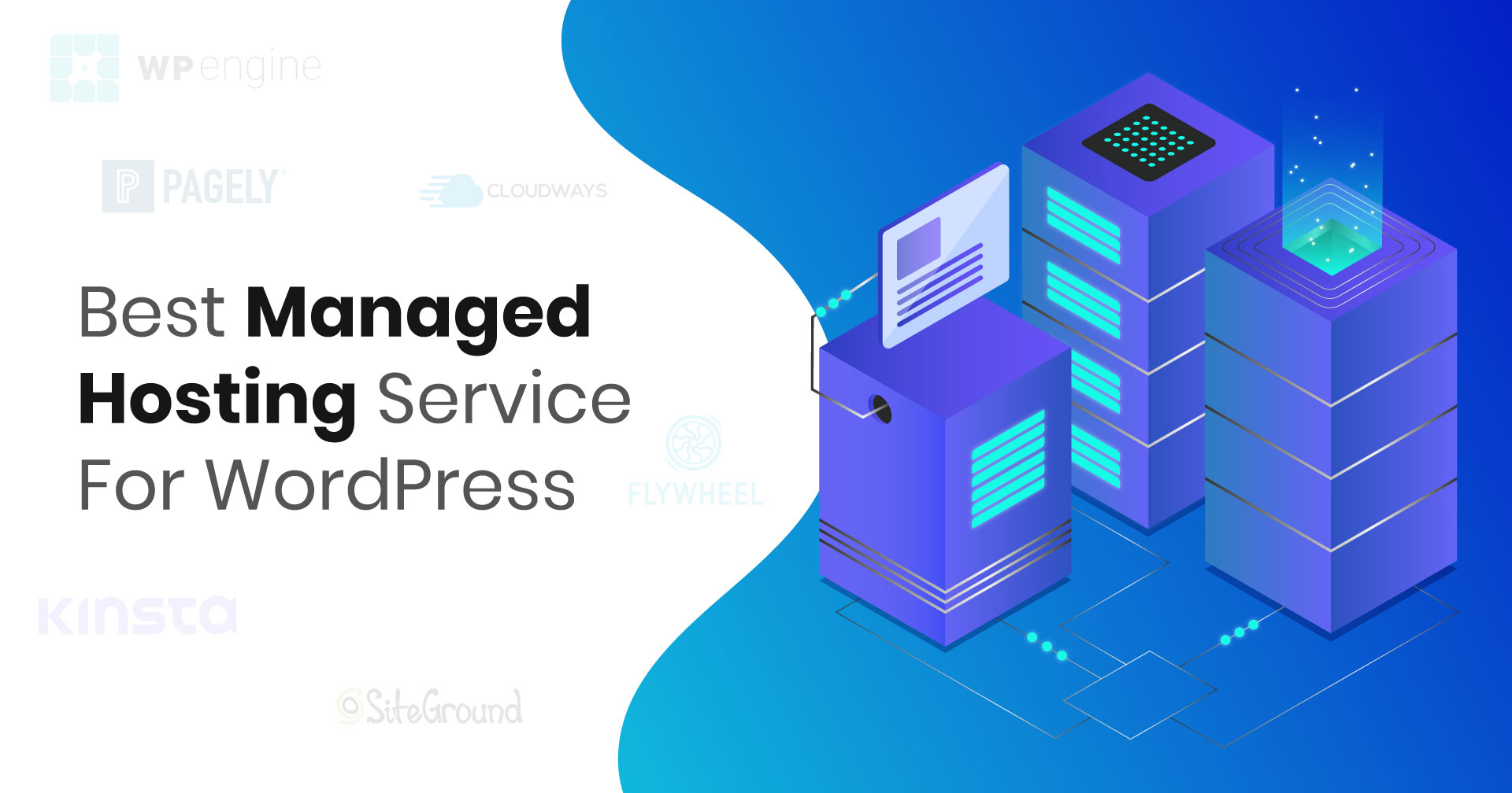 6 Best Managed Hosting Services For WordPress