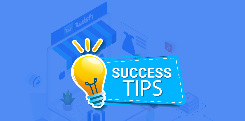 Success Tips For Wish