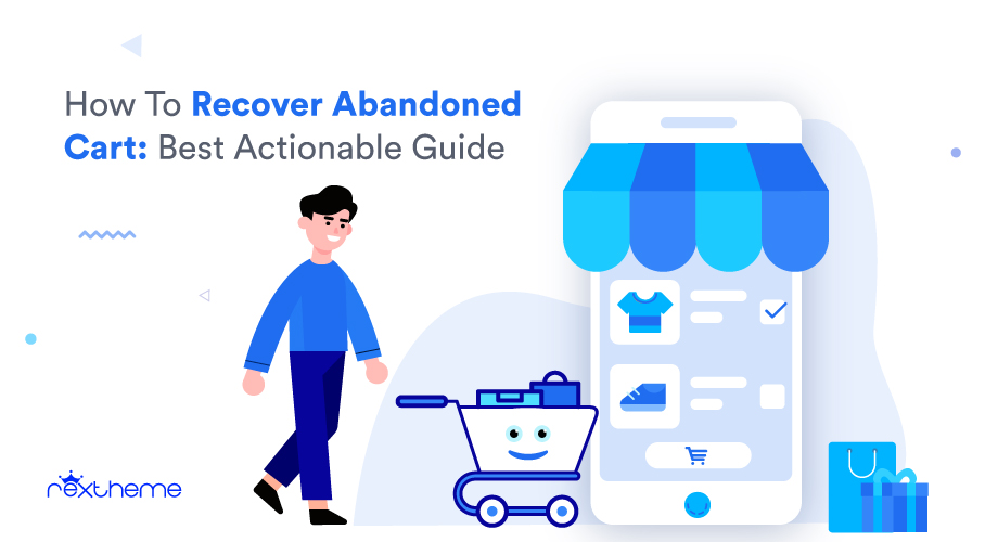 How To Recover Abandoned Cart – Best Actionable Guide [2021]