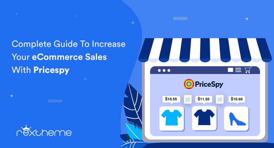 Complete Guide To Increase Your eCommerce Sales With Pricespy [2020]