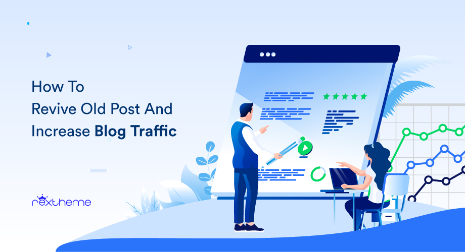 How To Revive Old Post To Increase Blog Traffic [2021]