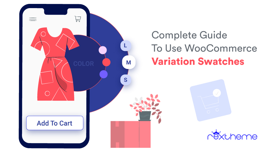 Complete Guide On Using WooCommerce Variation Swatches Smartly [2020]