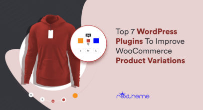 Plugins To Improve WooCommerce Product Variations