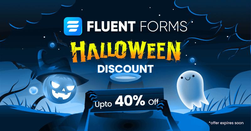 Fluent Forms Halloween Deal