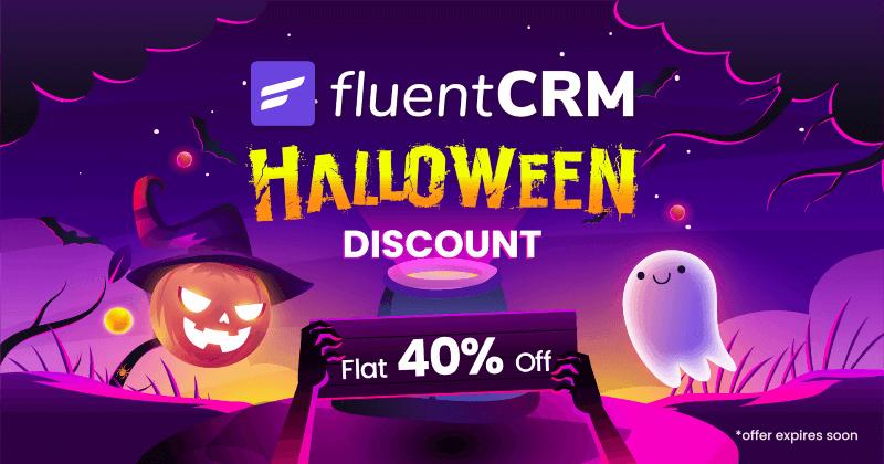 FluentCRM Halloween Deal