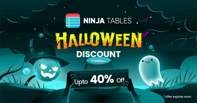 Ninja Tables Halloween Deal