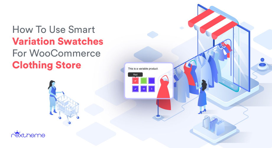 How To Use Smart Variation Swatches For WooCommerce Clothing Store [2021]