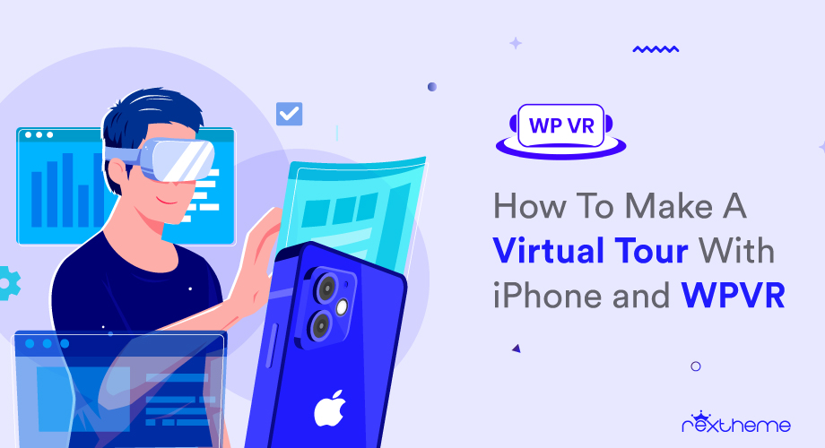 How To Make A Virtual Tour With iPhone Panorama And WPVR [2021]
