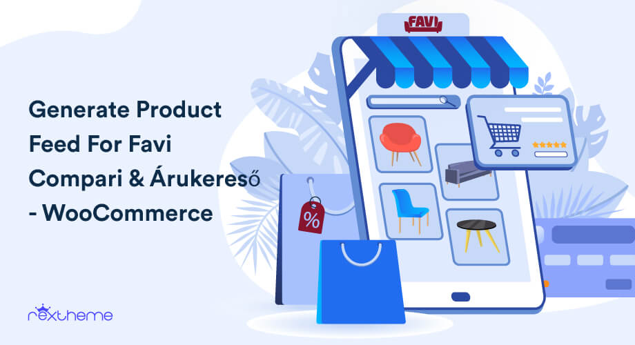 Guide To Generate Product Feed For Favi Compari & Árukereső – WooCommerce (2021)